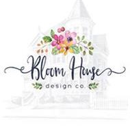 Bloom House Flowers