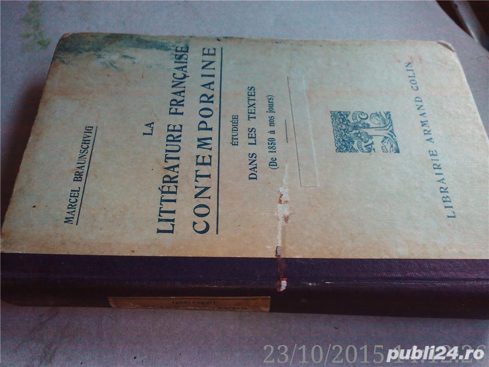La Litterature Francaise Contemporaine Etudiee Dans Les Textes (1850-1925) ,Braunschvig , 1926