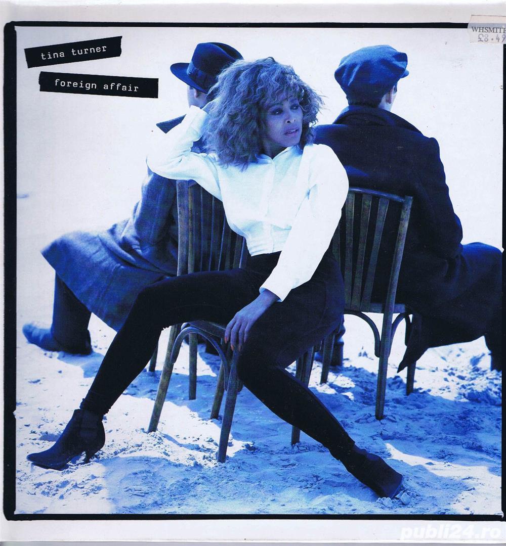 "Disc Vinil Tina Turner - Foreign Affair contine piesa ""The Best"""