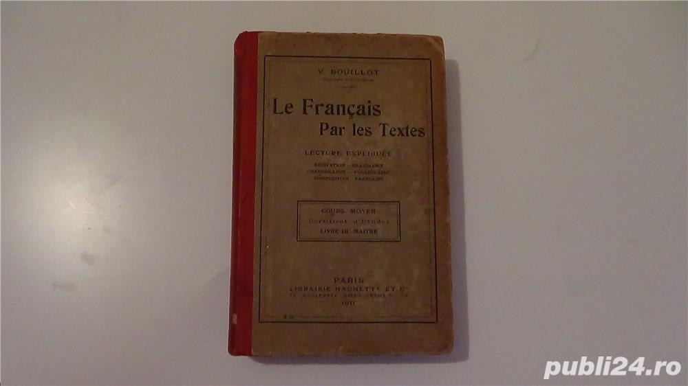 Le Francais par les Textes,Victor Bouillot 1911-1913