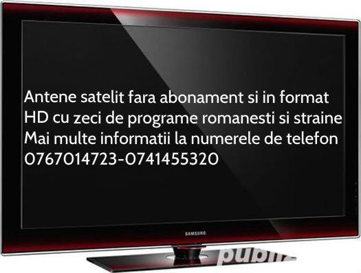 Antene satelit fara abonament cu programe romanesti si straine.