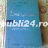 Carte : Limba Germana ,texte de specialitate Matematica -Fizica 1965,Ed.Didactica si Pedagogica,Bucu