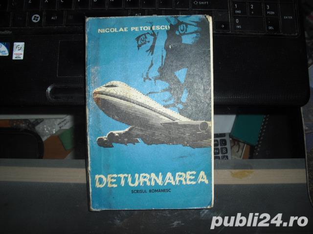 """"""" DETURNAREA """" de NICOLAE PETOLESCU EDITURA SCRISUL ROMANESC 1980"""
