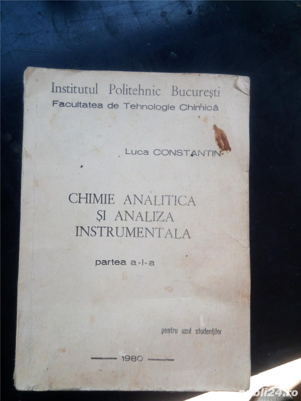 Chimie analitica si Analiza Instrumentala Luca Constantin 1980