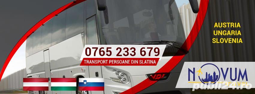 Transport persoane din Slatina oriunde in Austria, Ungaria, Slovenia la destinatie