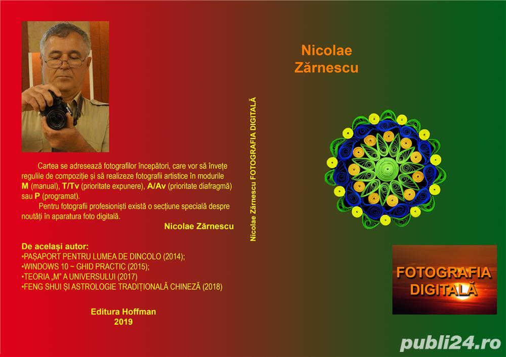 Nicolae Zărnescu - Fotografia digitală (2019)