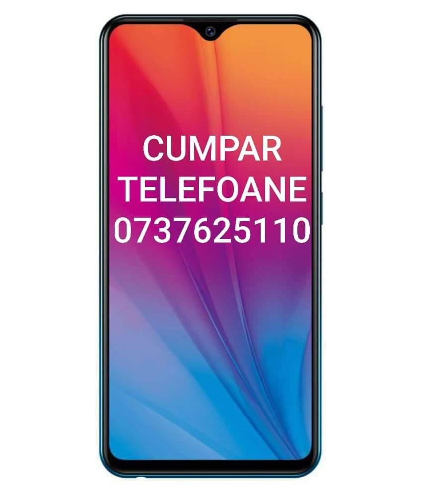 CUMPARAM. TELEFOANE 0737.625.110 iPhone Samsung Lg Huawei DOAR IN TIMISOARA