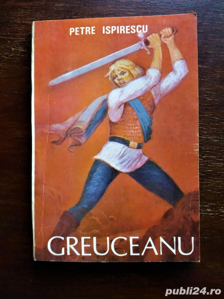 Greuceanu si alte 20 de povesti, Petre Ispirescu- NOUA, necitita