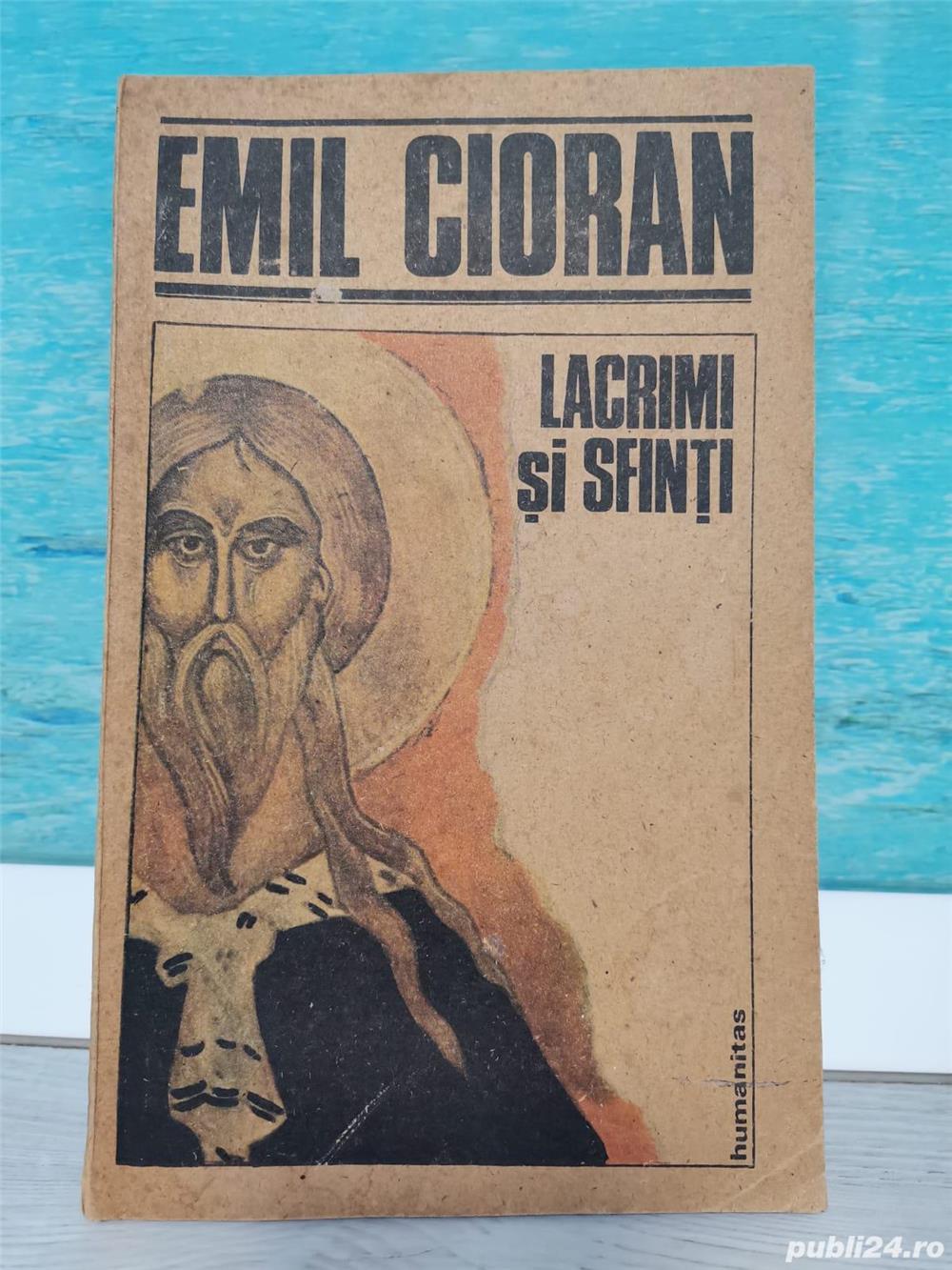 Emil Cioran - Lacrimi si sfinți  (asigur transport în toată țara)