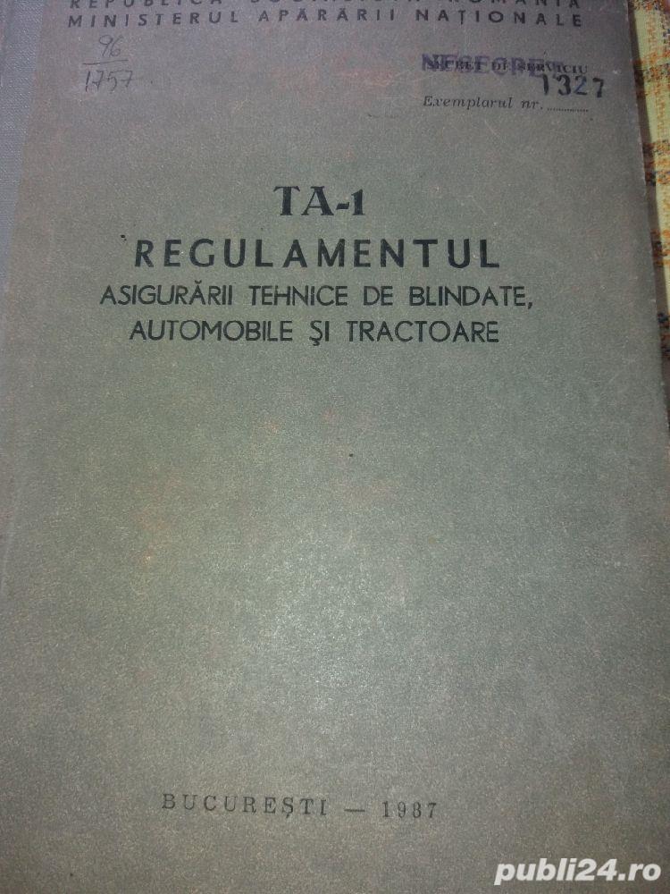 TA-1 regulamentul asigurarii tehnice de blindate ,automobile ; si tractoare