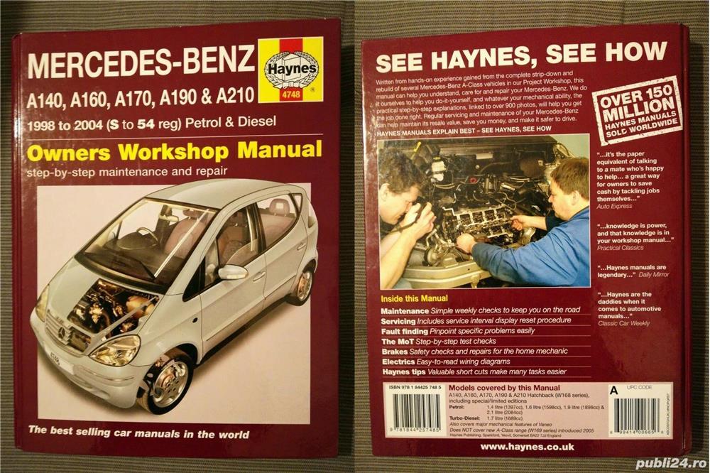 Manual reparatii auto Haynes Mercedes Benz: clasa A anii 1998-2004, C 2000-2007-2014 si E 2002-2010