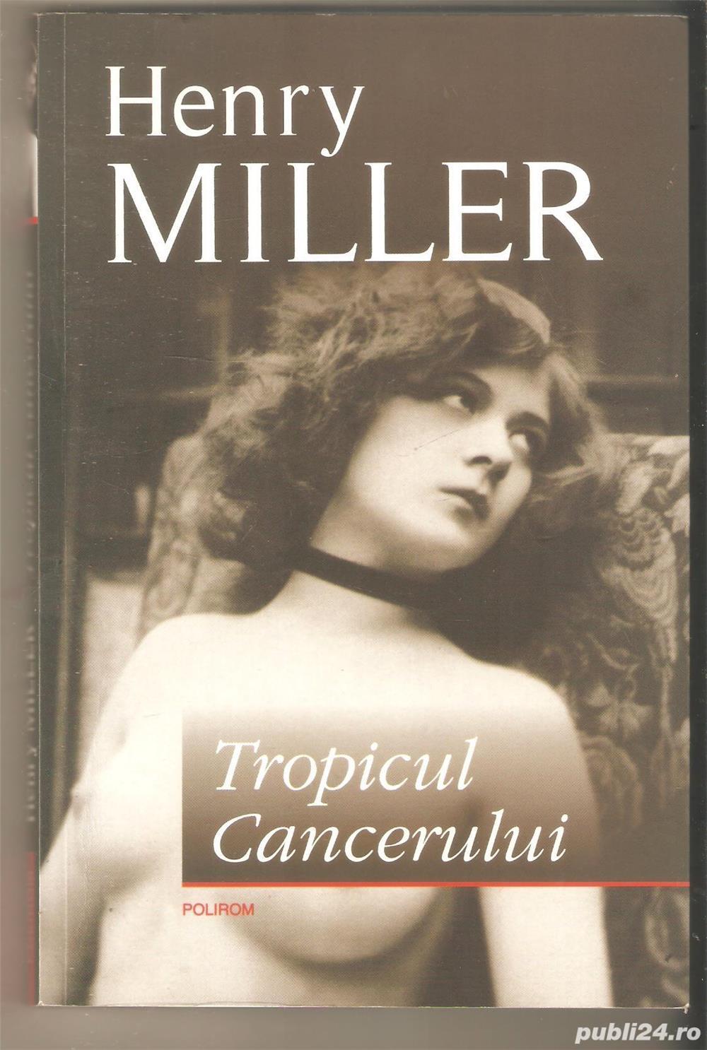 Henry Miller-Tropicul Cancerului