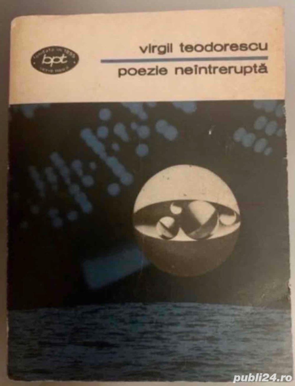 Poezie neintrerupta, de Virgil Teodorescu