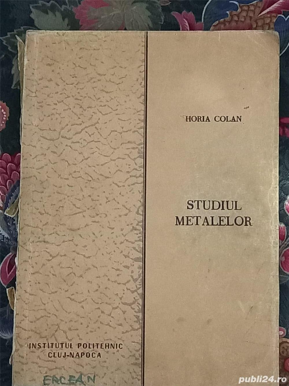 Vând curs litografiat de STUDIUL METALELOR de Horia Colan