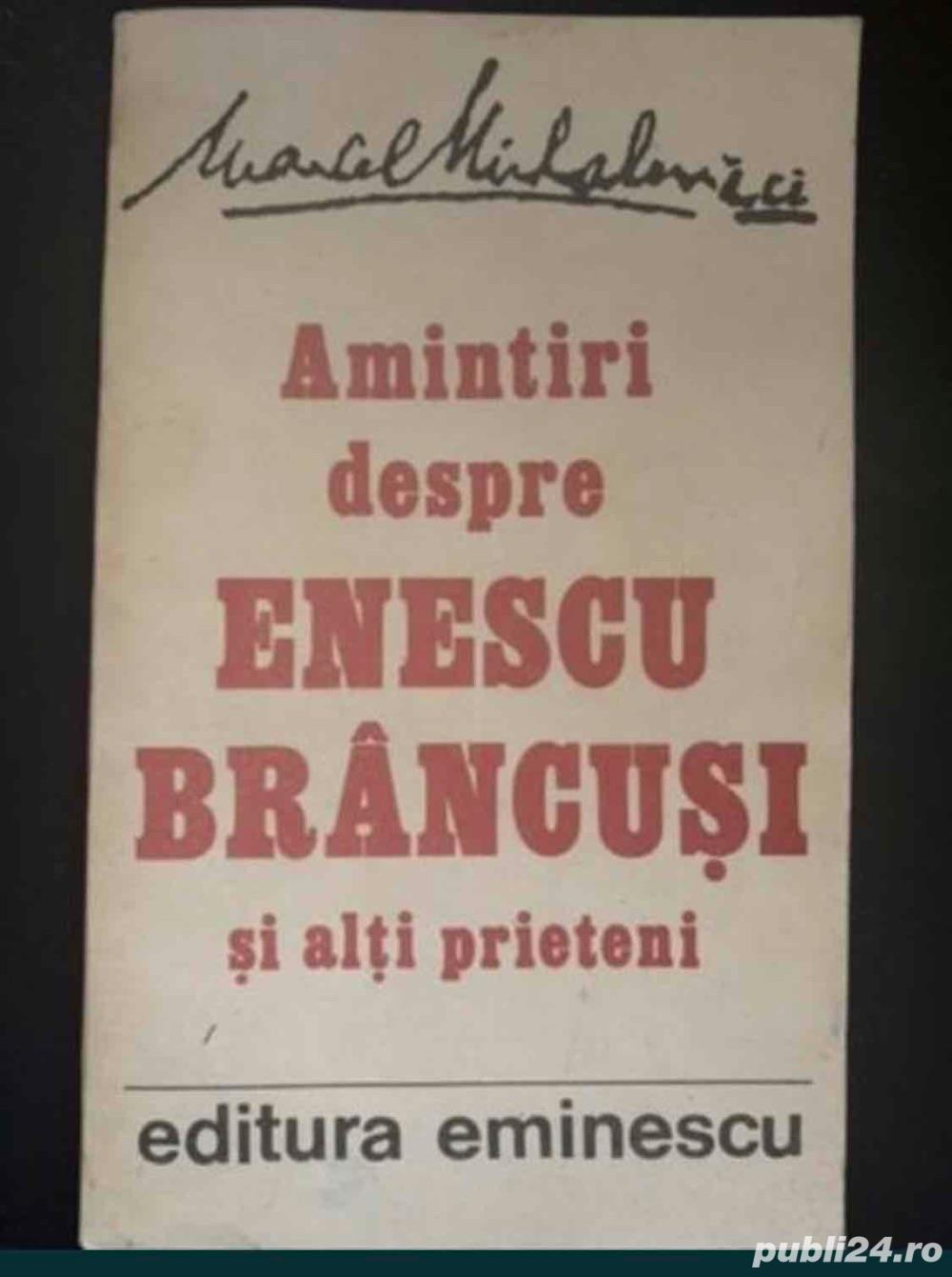 Amintiri despre Enescu, Brancusi si alti prieteni, autor Marcel Mihalovici
