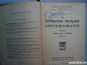 La Litterature Francaise Contemporaine Etudiee Dans Les Textes (1850-1925) ,Braunschvig , 1926 - imagine 2