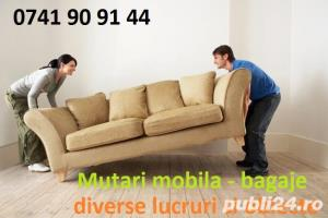 Transport marfa-Mutari mobila-Bagaje -Relocari-Ieftin ! Debarasari ! Ridic moloz ! 0741 909144 - imagine 3
