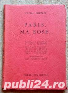 Paris, ma rose..., Nazim Hikmet, 1961 - imagine 1