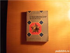 Cartea vintage Caleidoscop matematic - imagine 1