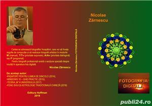 Nicolae Zărnescu - Fotografia digitală (2019) - imagine 1