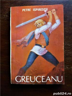 Greuceanu si alte 20 de povesti, Petre Ispirescu- NOUA, necitita - imagine 1