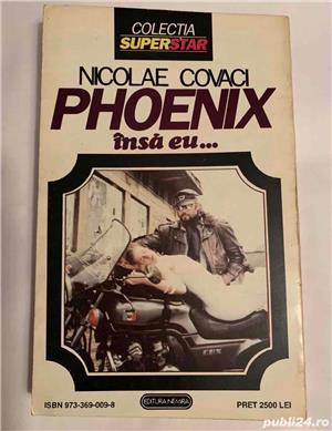 Nicolae Covaci - PHOENIX insa eu...  - imagine 2