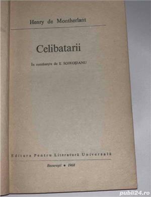 Celibatarii , de Henry de Montherlant - imagine 4