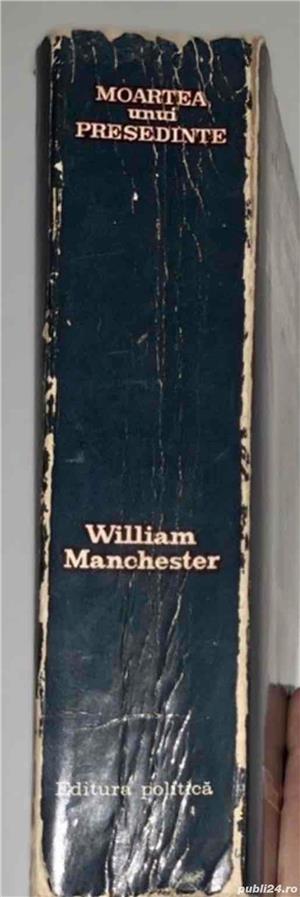 Moartea unui presedinte , de William Manchester - imagine 3