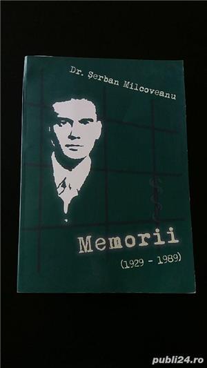 Serban Milcoveanu - Memorii 1929-1989 - imagine 1