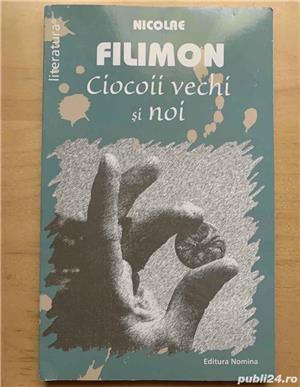 Ciocoii vechi si noi, Nicolae Filimon, diverse editii. - imagine 5