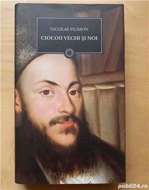 Ciocoii vechi si noi, Nicolae Filimon, diverse editii. - imagine 4