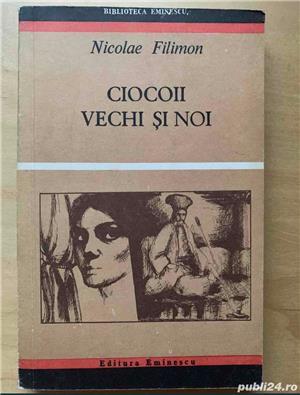 Ciocoii vechi si noi, Nicolae Filimon, diverse editii. - imagine 8